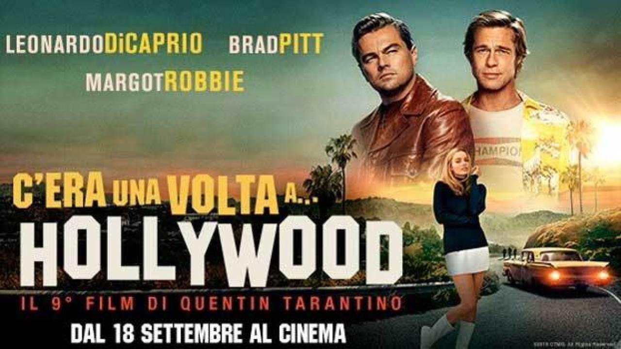 """Come fuggire dall' 'arido vero'? Tarantino ci prova in """"C'era una volta a… Hollywood""""."""